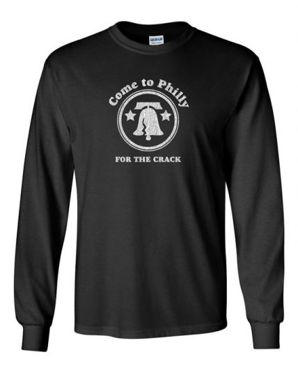 Come to Philly for the crack Unisex Sweatshirt