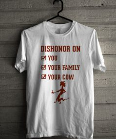 Dishonor on You Unisex T Shirt
