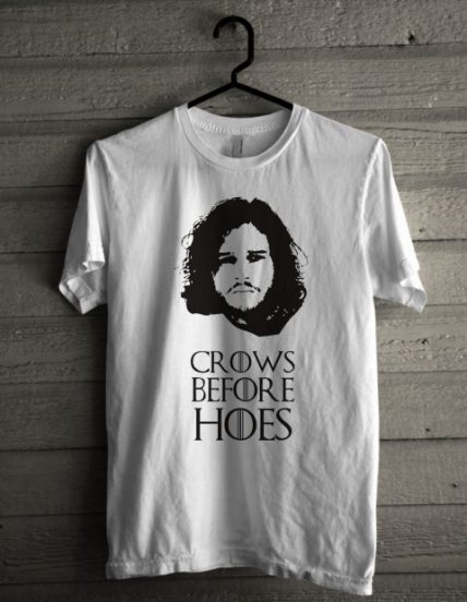 Jon Snow-crows before hoes Unisex T Shirt