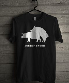 Makin Bacon Unisex T Shirt