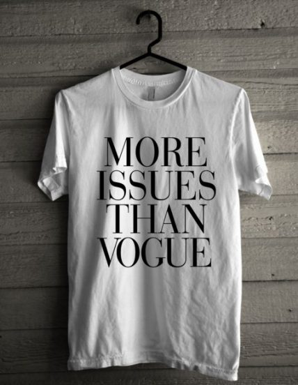 More Issues than Vogue Unisex T Shirt