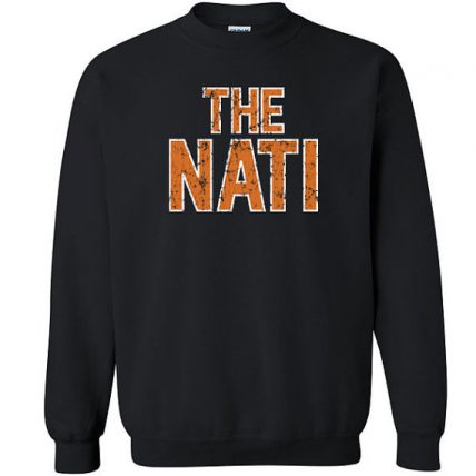 The Nati cincinnati football Unisex Sweatshirt
