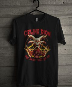 Celine Dion My Heart Will Go On Unisex T Shirt