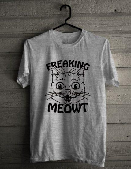 Freaking Meow Unisex T Shirt