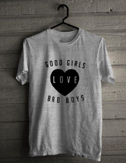 Good Girl Love Bad Boys Unisex T Shirt