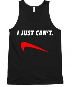 I Just Can't Unisex Tank Top