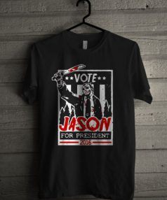 Jason For President 2016 Unisex T Shirt