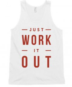 Just Work it out Unisex Tank Top