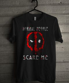 Normal People Scare Me Unisex T Shirt