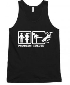 Problem Solved Funny Unisex Tank Top