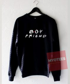 Boy Friend Unisex Sweatshirt