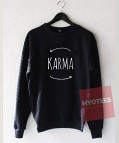 Karma Unisex Sweatshirt