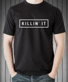 Killin'it quote black Unisex T Shirt