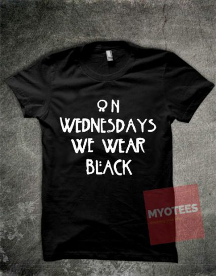 On Wednesdays We Wear Black Unisex T Shirt