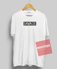 Savage Unisex T Shirt