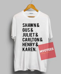 Shawn and Gus and Juliet Unisex T Shirt