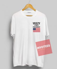 Yeezy for President Unisex T Shirt