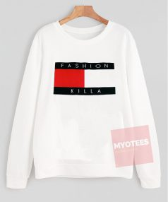 Fashion Killa Unisex Sweatshirt