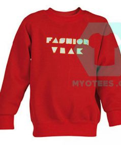 Fashion Weak Unisex Sweatshirt