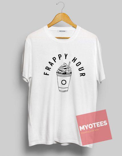 Frappy Hour Unisex T Shirt