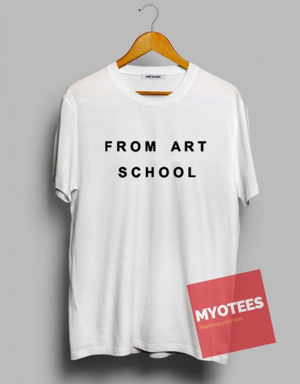 From Art School Unisex T Shirt