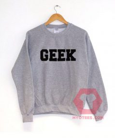 GEEK Unisex Sweatshirt
