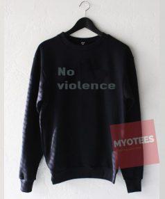 No Violence Unisex Sweatshirt