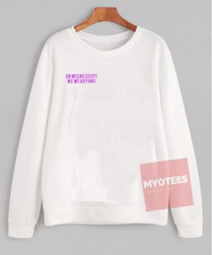 On Wednesday We Wear Pink Unisex Sweatshirt