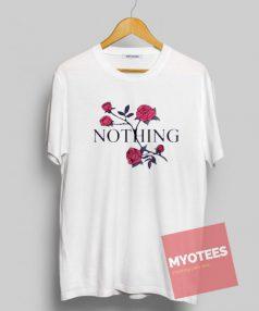 Red Roses Nothing Unisex T Shirt