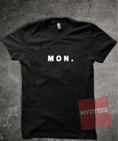 Days a Week Monday Unisex T Shirt