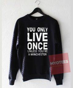 Supernatural yolo Unisex Sweatshirt
