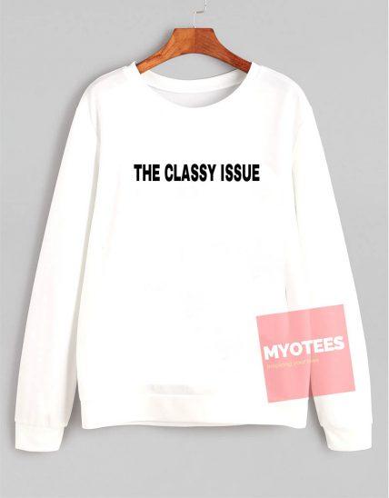 The Classy Issue Unisex Sweatshirt