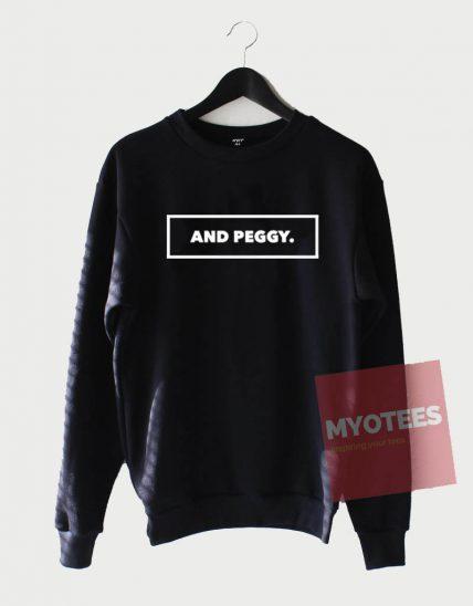 And Peggy Unisex Sweatshirt