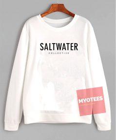 Saltwater Collective Unisex Sweatshirt