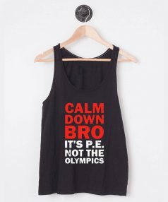 Buy Tank Top Calm Down Bro Unisex on Sale