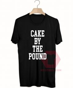 Best T shirts Cake By The Pound Unisex on Sale