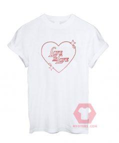 Custom Tees Love Is Love Unisex on Sale