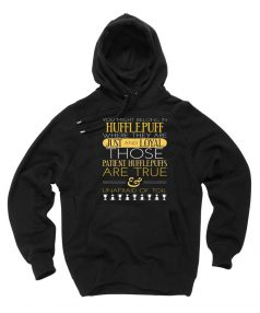 New Hoodie Hufflepuff Quote Unisex on Sale