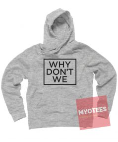 New Hoodie Why Don't We Logo Unisex on Sale