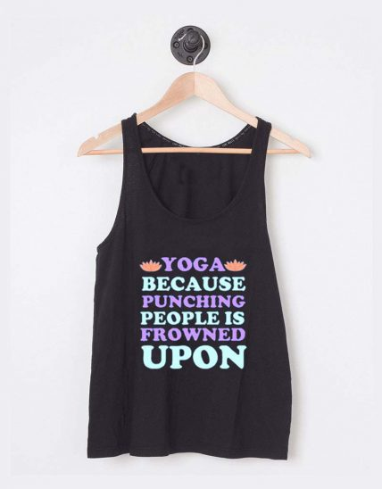 Buy Tank Top Yoga Because Punching Unisex on Sale