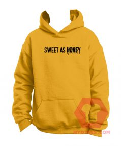 Cheap Custom Hoodie Sweet As Honey On Sale