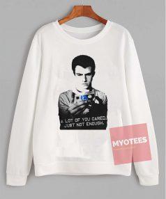 Cheap Custom Just Not Enough Sweatshirt