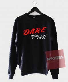 Cheap Custom Tees Dare To Keep Kids Sweatshirt