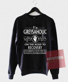 Cheap Custom Tees Greysaholic On The Road Sweatshirt