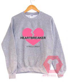 Cheap Custom Tees HeartBreaker Trillcandy Sweatshirt