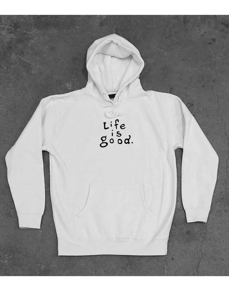 Cheap Custom Life Is Good Hoodie On Sale By Myotees Com