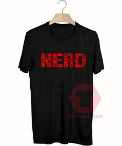 Affordable Custom Nerd T-Shirt