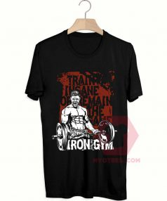 Affordable Custom Train Insane Or Remain T-Shirt