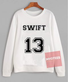 Affordable Custom Swift Thirteen Sweatshirt