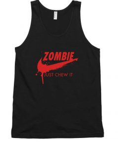 Affordable Custom Zombie Just Chew It Tank Top